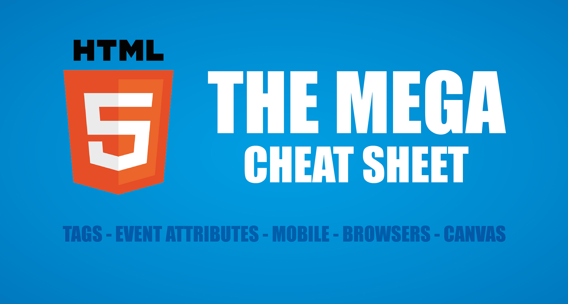 HTML 5 Cheat Sheet - Including Free PDF Download - Make A