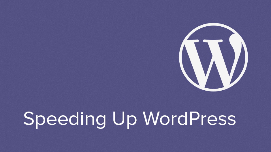 How to Speed up WordPress - Make A Website Hub