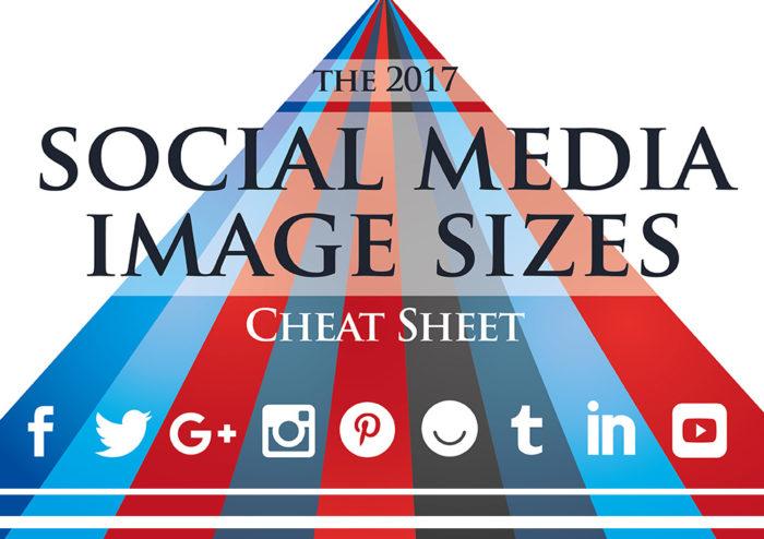 Social Media Images Sizes Cheat Sheet