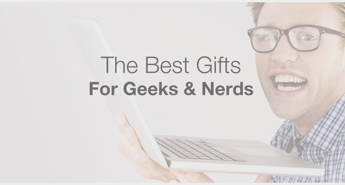 The Best Gifts For Nerds Geeks Online 2021 2021 Make A Website Hub