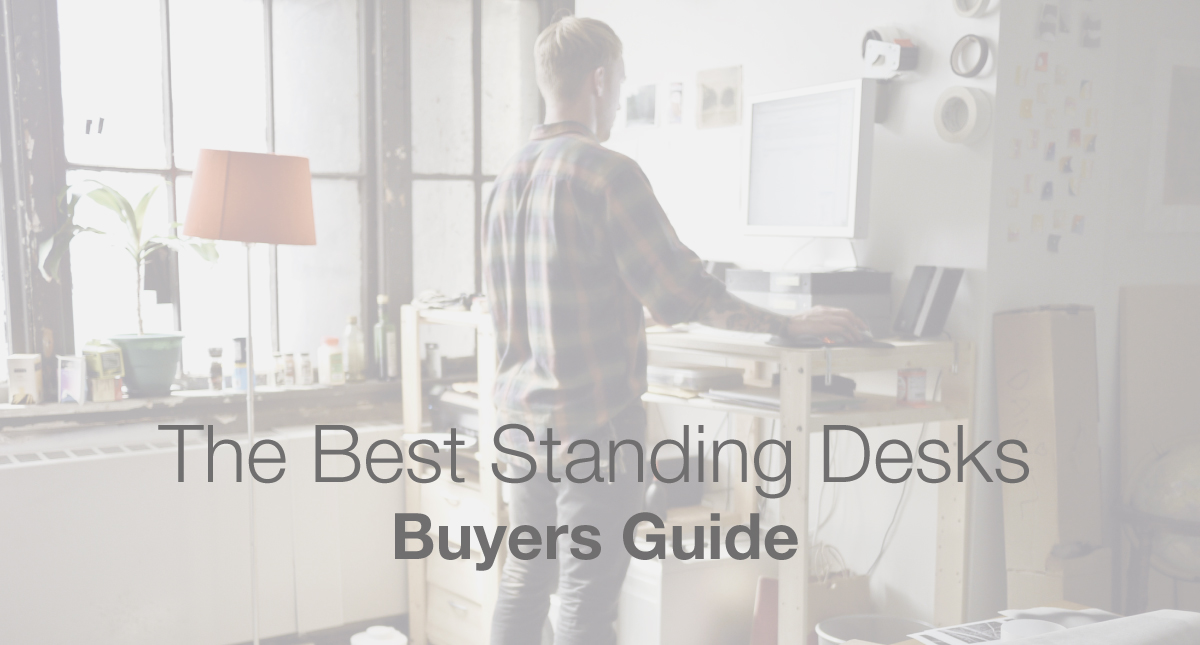 best standing desks buyers guide
