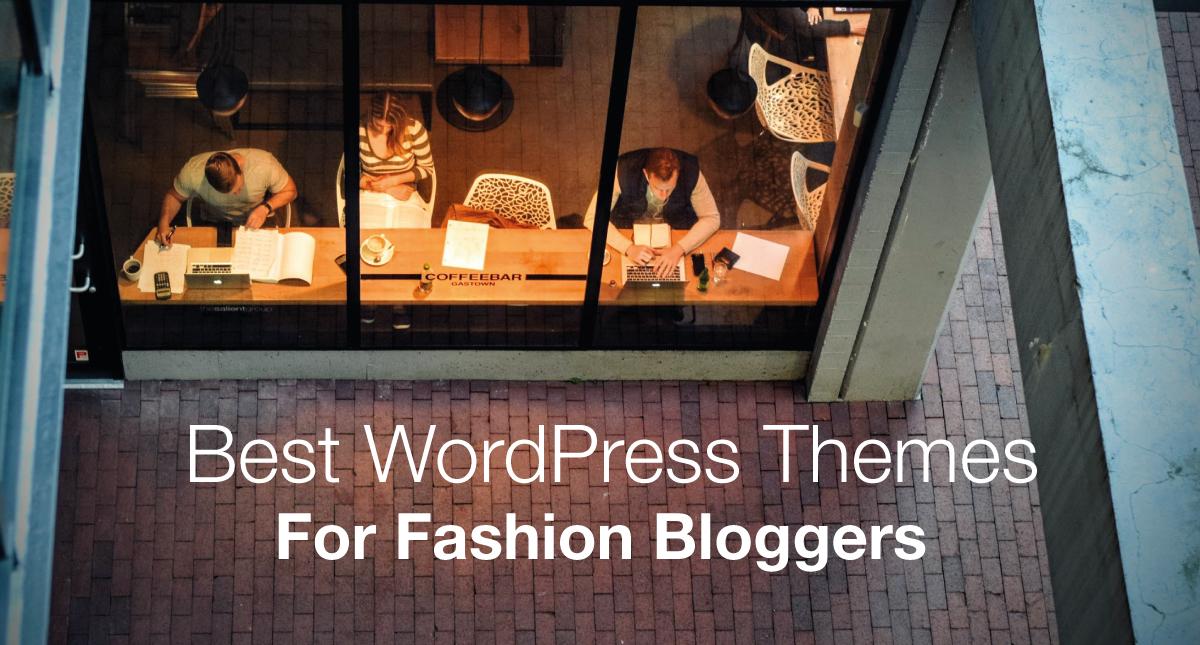 ff07cf81e2 Best WordPress Themes For Fashion Bloggers 2019 Edition - Make A ...