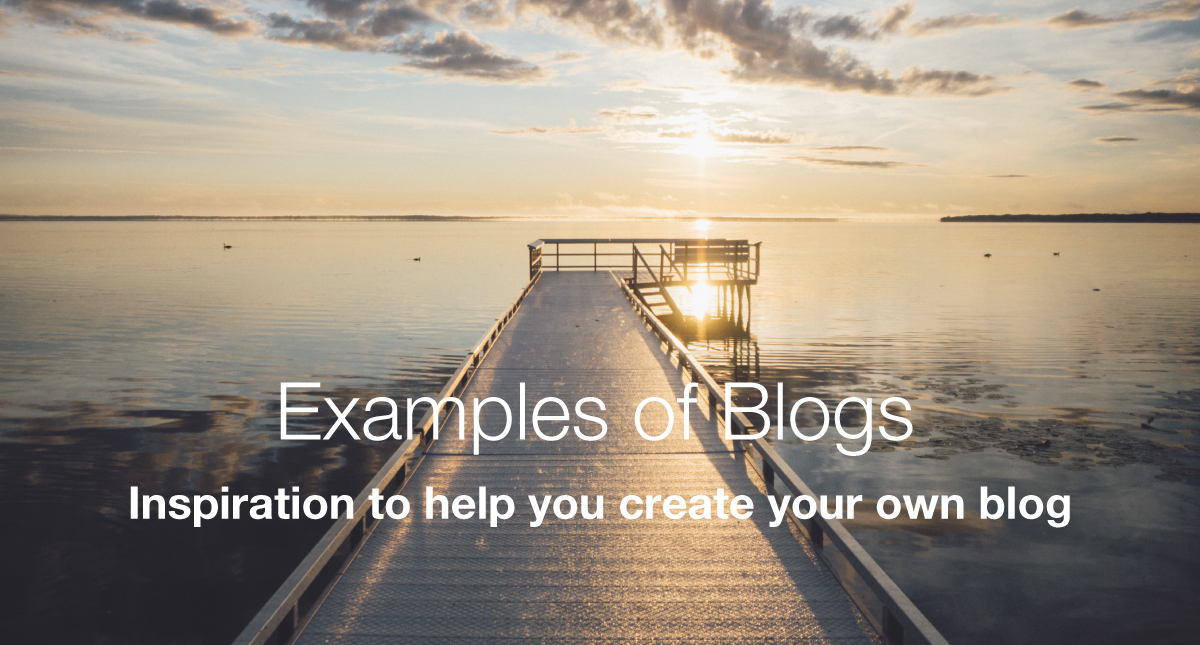 19 Examples of Blogs That Are Loved by Their Visitors - 2019