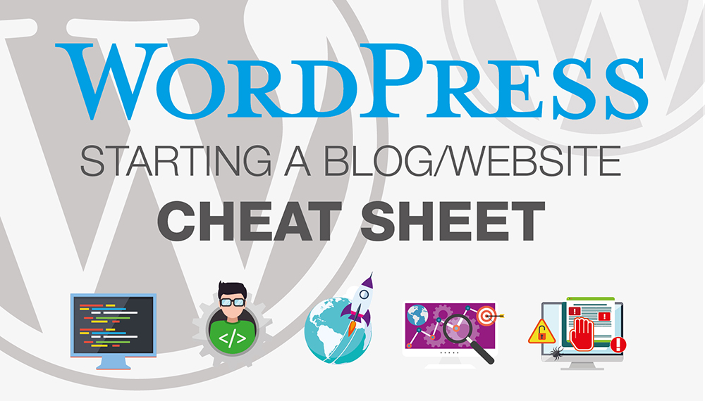 wordpress-starting-a-blog-checklist-cheat-sheet-header-image