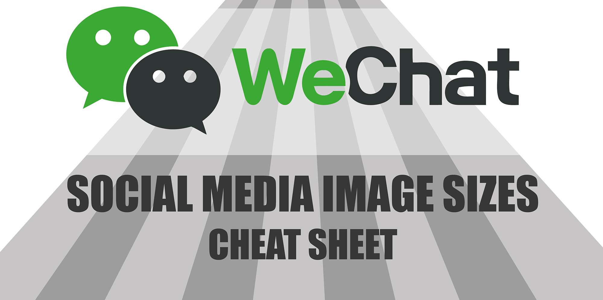 WeChat Social Media Image Sizes Cheat Sheet - 2017 Edition - Make A