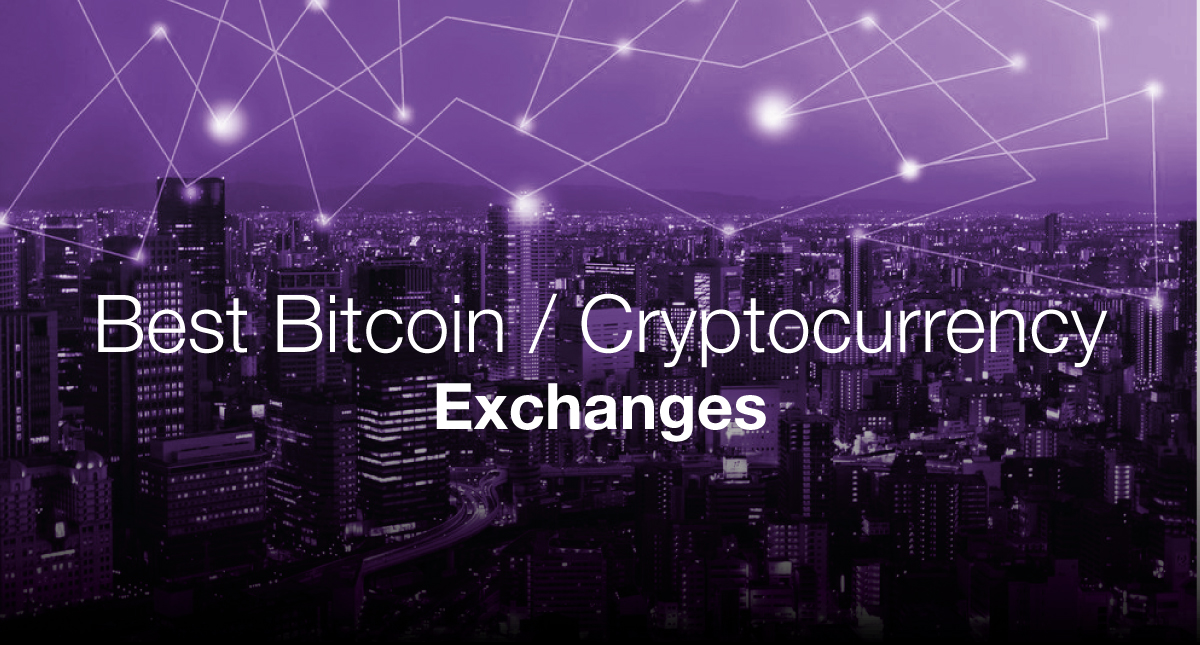 Best Bitcoin & Cryptocurrency Exchanges 2019 - Make A Website Hub