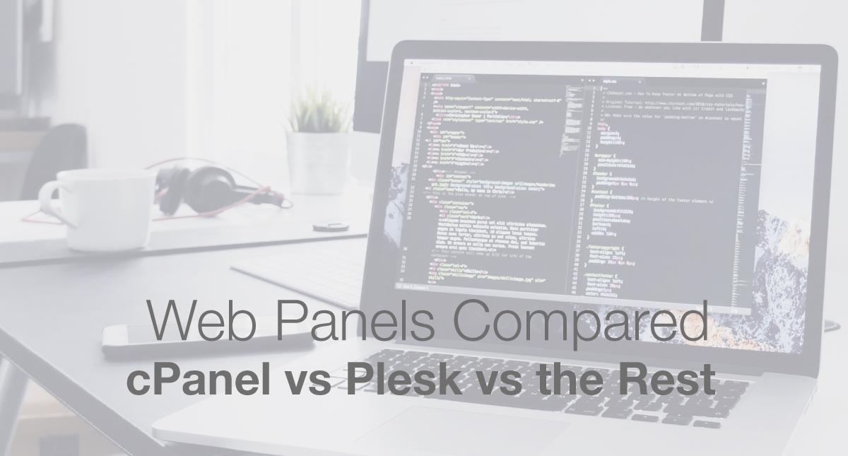 Web Panels Compared - cPanel vs Plesk vs the Rest - Make A