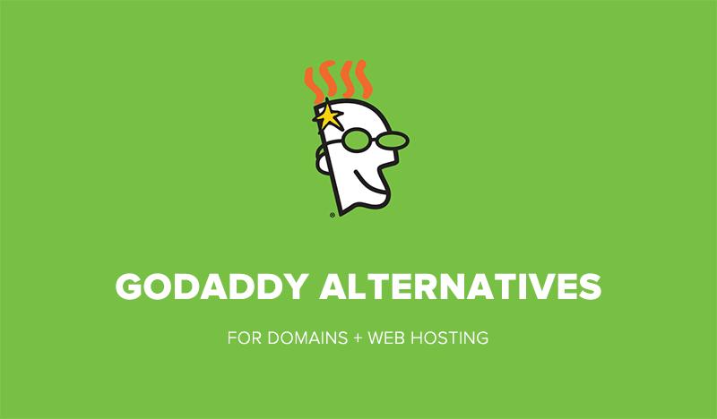 6 Best GoDaddy Alternatives for Domains & Hosting 2019