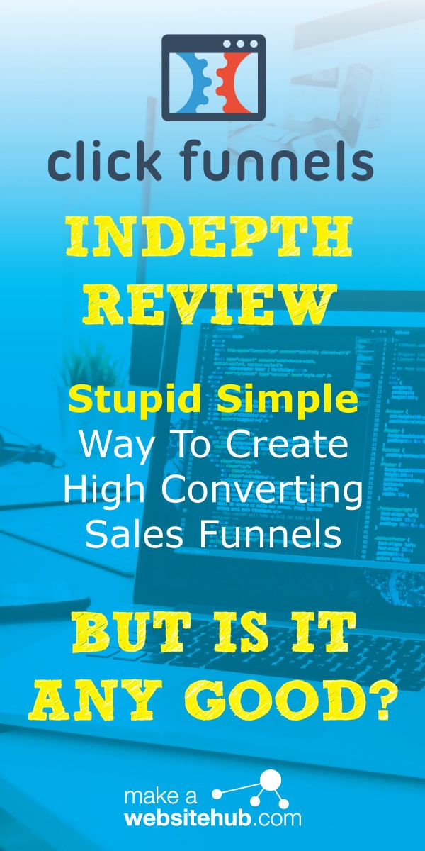 How To Build A High Converting Sales Funnel With Clickfunnels